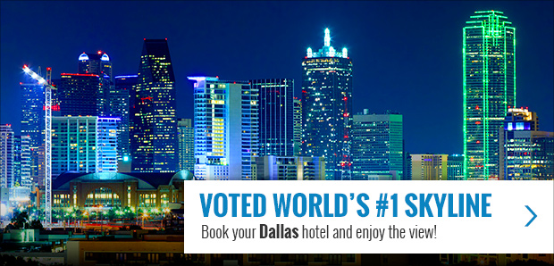 VOTED WORD'S #1 SKYLINE. Book your Dallas hotel and enjoy the view!